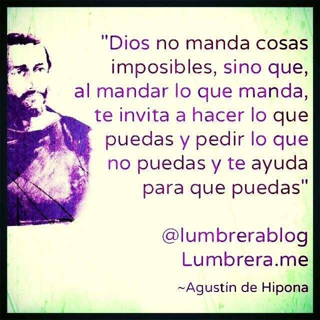 Agustín de Hipona ¿Imposible? #frases