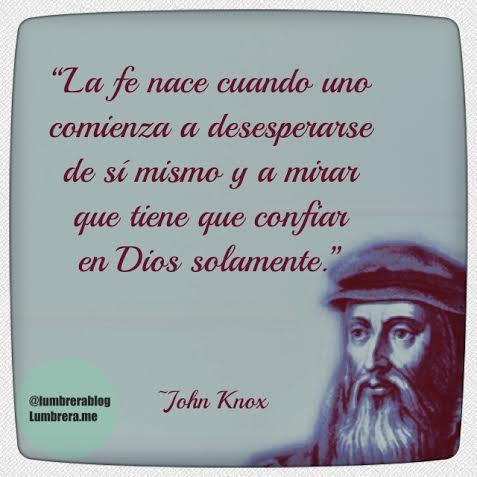Resultado de imagem para frases do reformador  john knox