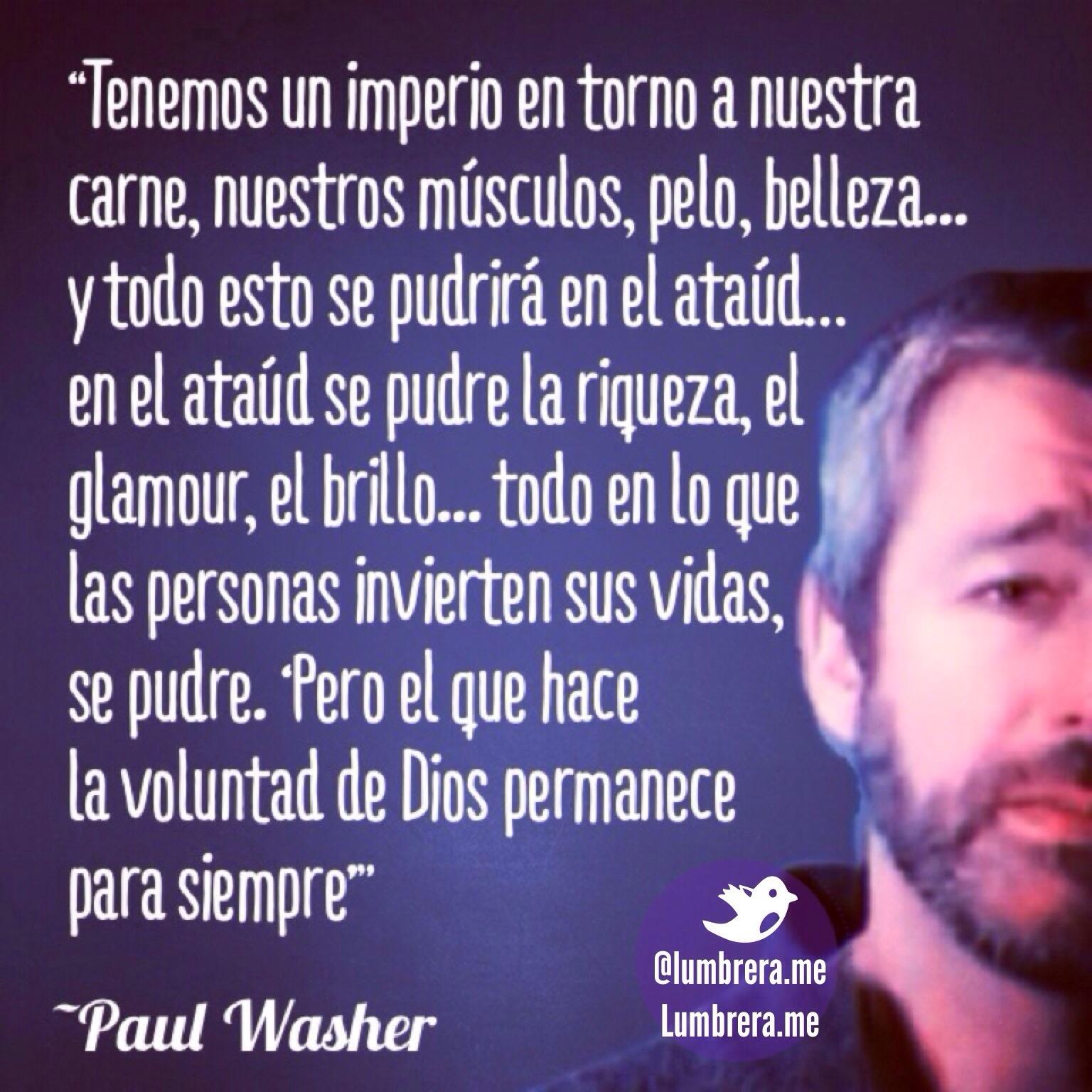 Conhecido Paul Washer: En el ataúd todo se pudre. #Frases – Lumbrera TX74