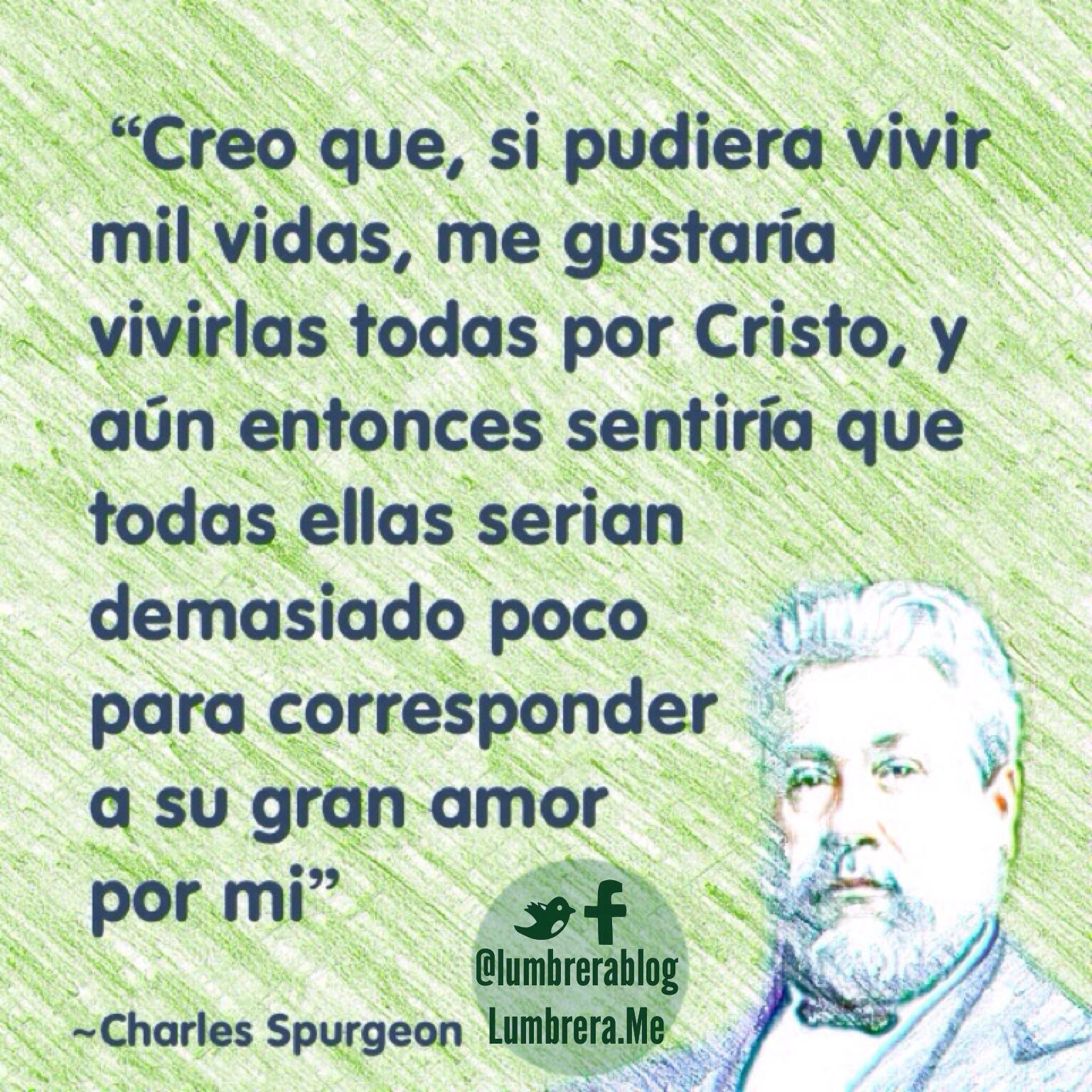Charles Spurgeon Si viviera mil vidas