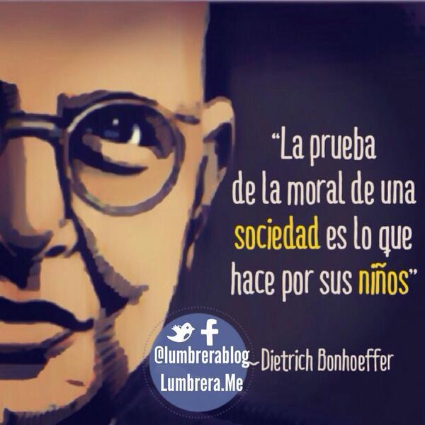 Dos Frases De Dietrich Bonhoeffer Lumbrera