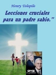 henry tolopilo john macarthur Lecciones cruciales para un padre sabio
